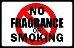 NO fragrance or smoking