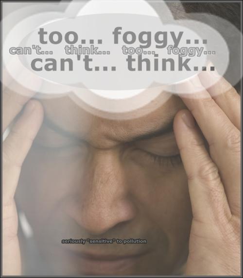 too foggy