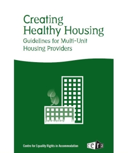 http://www.equalityrights.org/cera//wp-content/uploads/2010/06/Healthy-Housing-Guidelines.pdf