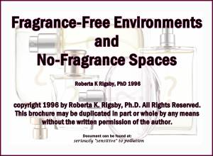 Fragrance Free Environments and No Fragrance Spaces