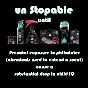 UN STOPABLE until phthalates