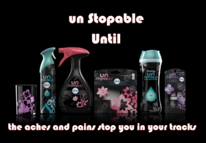 UN STOPABLE until the aches and pains