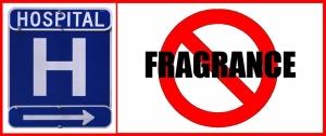 Hospital NO Fragrance
